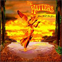 You Will Be You - The Hatters