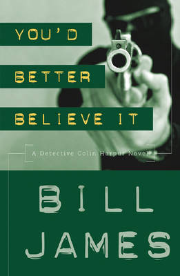 You'd Better Believe It - James, Bill
