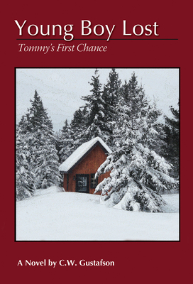 Young Boy Lost: Tommy's First Chance - Gustafson, Clendon