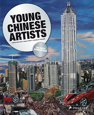 Young Chinese Artists: The Next Generation - Noe, Christoph