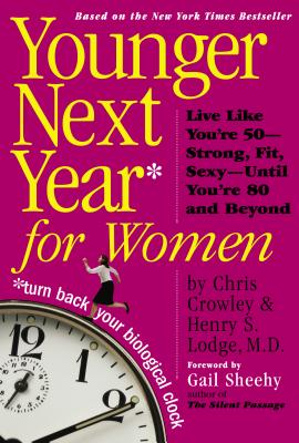 Younger Next Year for Women -