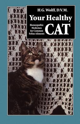 Your Healthy Cat - Wolff, Hans G'Unter