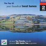 Your Hundred Best Tunes, Top 20