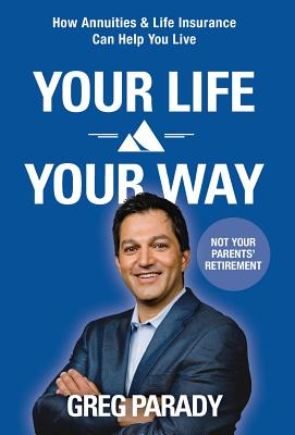 Your Life Your Way - Parady, Greg