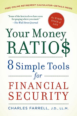 Your Money Ratios: 8 Simple Tools for Financial Security - Farrell, Charles, J.D