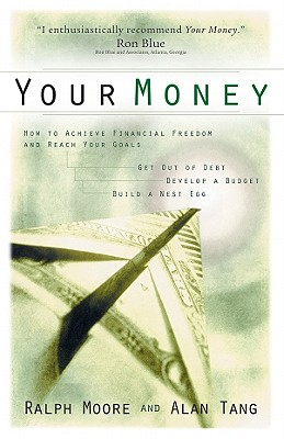 Your Money - Moore, Ralph, and Tang, Alan