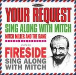 Your Request Sing Along With Mitch/Fireside Sing Along With Mitch
