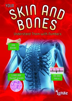 Your Skin and Bones: Understand Them with Numbers - Waldron, Melanie