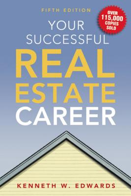 Your Successful Real Estate Career - Edwards, Kenneth, Cap.
