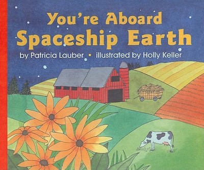 You're Aboard Spaceship Earth - Lauber, Patricia