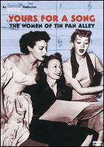 Yours for a Song: The Women of Tin Pan Alley - Terry Benes