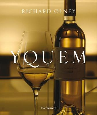 Yquem - Olney, Richard, and Rival, Pierre, and Mayeur, Francis