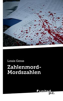Zahlenmord-Mordszahlen - Louis Geras