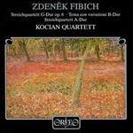 Zdenek Fibish: Streichquartetten G-Dur & A-Dur; Tema con variazioni