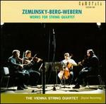 Zemlinsky, Berg, Webern: Works for String Quartet