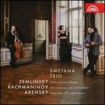 Zemlinsky: Piano Trio in D minor; Rachmaninov: Trio Élégiaque No. 1; Arensky: Piano Trio No. 1