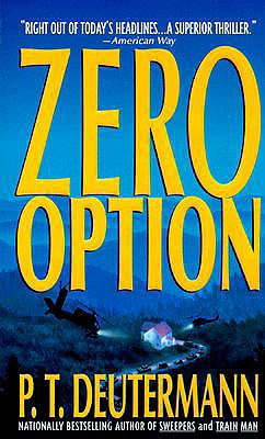 Zero Option - Deutermann, P T