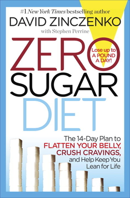 Zero Sugar Diet - Perrine, Stephen, and Zinczenko, David