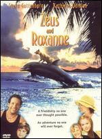 Zeus and Roxanne - George Miller
