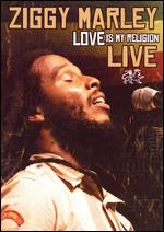 Ziggy Marley: Love Is My Religion - Live - Eric Cochran