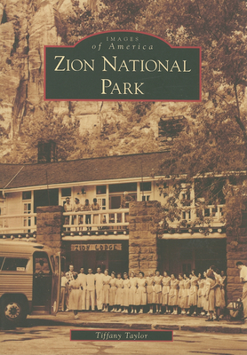 Zion National Park - Taylor, Tiffany