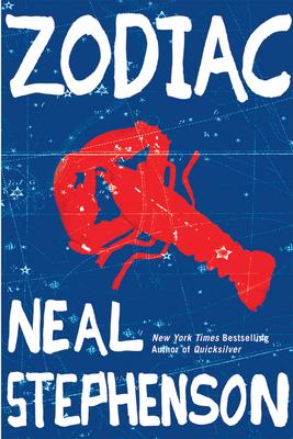 Zodiac: The Eco-Thriller - Stephenson, Neal