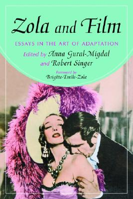 Zola and Film: Essays in the Art of Adaptation - Gural-Migdal, Anna (Editor)