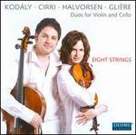 Zoltan Kodály, Giovanni Battista Cirri, Johan Halvorsen, Reinhold Glière: Duos for Violin and Cello