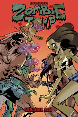 Zombie Tramp Volume 10: Gory Road - Martin, Jason, and Mendoza, Dan, and D'Andria, Nicole (Editor)