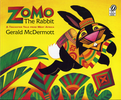 Zomo the Rabbit: A Trickster Tale from West Africa - McDermott, Gerald