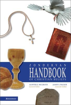Zondervan Handbook of Christian Beliefs - McGrath, Alister E, Professor (Editor)