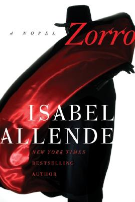 Zorro - Allende, Isabel, and Peden, Margaret Sayers, Prof. (Translated by)