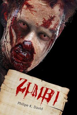 Zumbi - David, MR Philipe Kling
