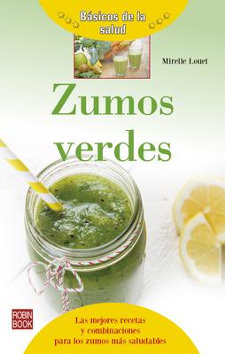 Zumos Verdes - Louet, Mireille
