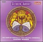 Zurich, Arise!